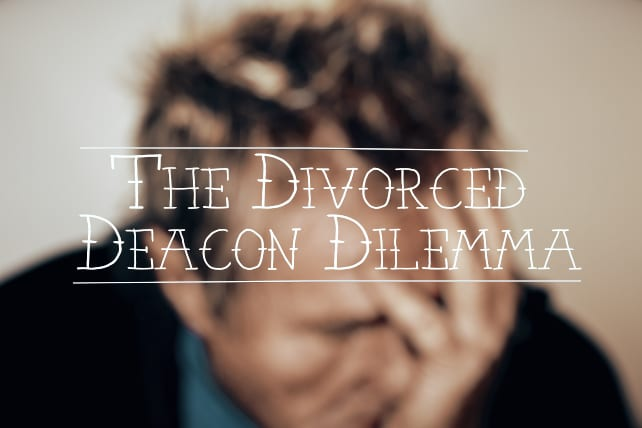 DEACON divorce