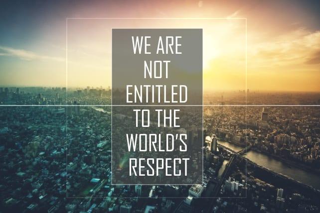 world respect entitled