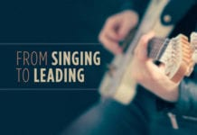 9 Skills to Move from Singing Songs to Leading Worship