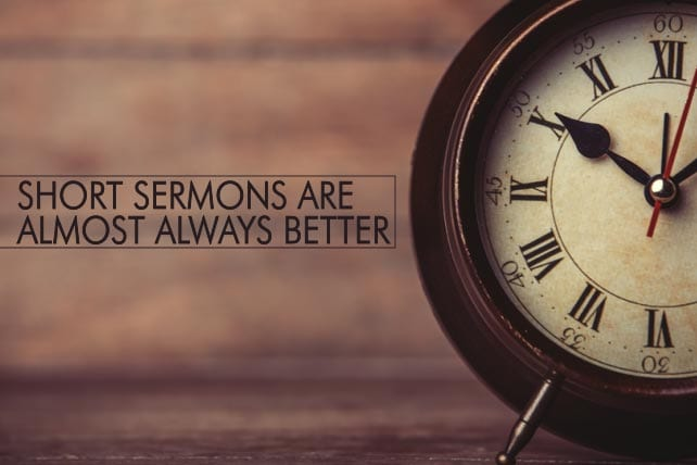 Could you work with a hard 30 minute limit to your preaching