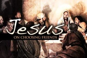 5.29.CC.JesusChoosingFriends