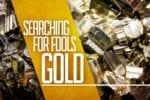 6.15 FOOLS GOLD