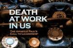 7.21.CC.PASTORS.DeathWorkInUs