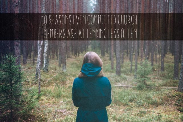 reasons even committed church attenders attending less often