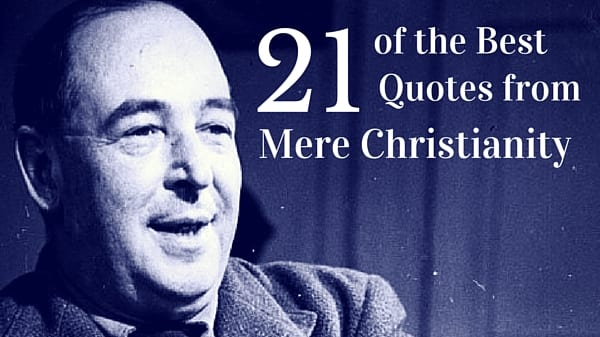 main thesis of mere christianity On the second reading of mere christianity if you are an atheist you do have to believe that the main point in all the religions of the whole word is simply one.