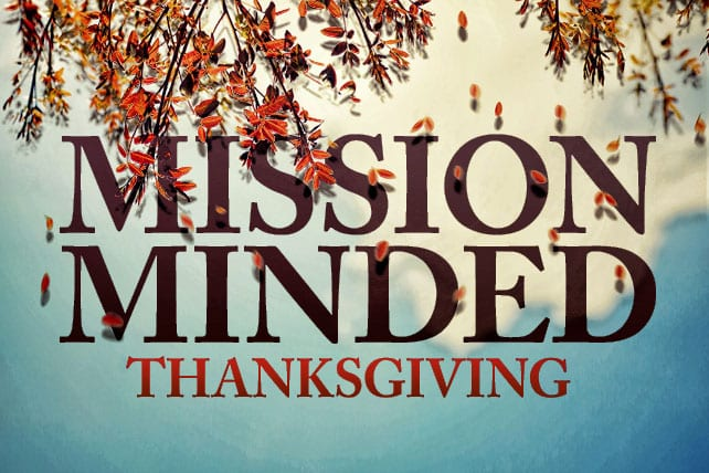 11.25.CC.HOME.MissionMindedThanksgiving
