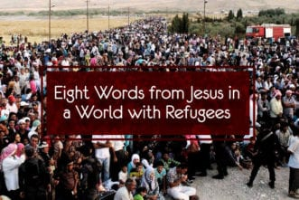11.27.CC.HOME.EightWordsJesusRefugees