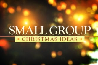 Christmas Ideas for Your Small Group