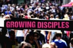 12.14.CC.SMALLGROUP.GrowingDisciples