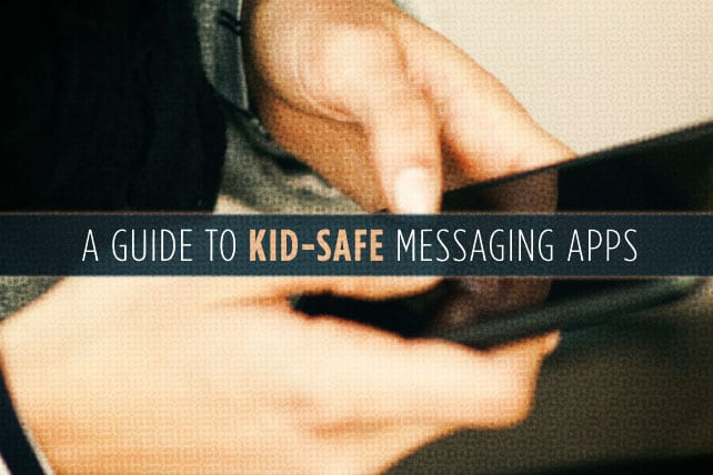 4.15.CC.YOUTH.GuideKidSafeMessaging