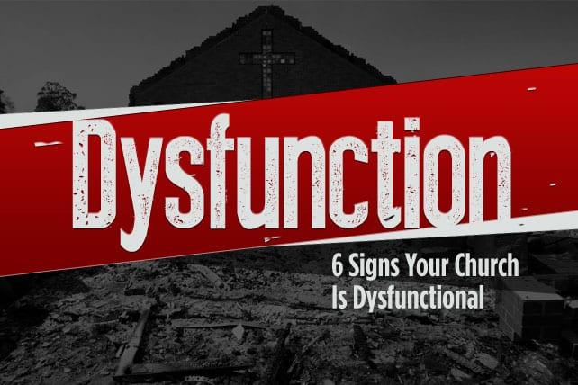 5.11.CC.HOME.SignsYourChurchIsDysunctional