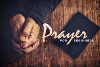5.6.CC.HOME.PrayerForBeginners