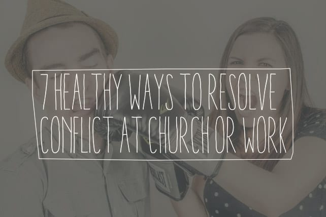Resolve Conflict at Church or Work