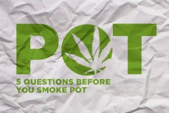 Before You Smoke Pot