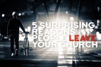 Surprising Reasons People Leave Your Church