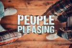 How People-Pleasing Crushes Your Leadership Potential