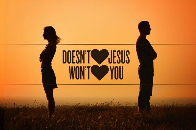 If He Does Not Love Jesus, He Will Not Love You