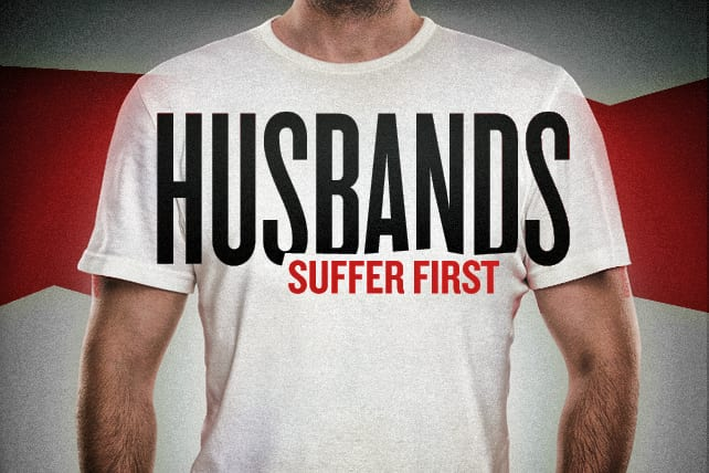 Christian Husbands Suffer First