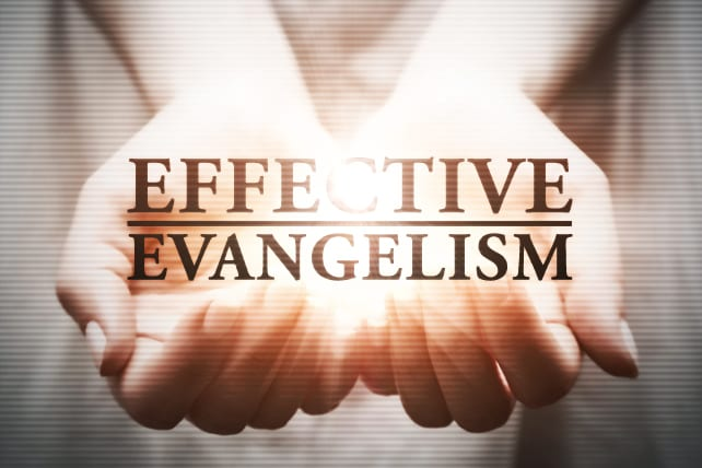 Effective Evangelism: Reaching to the Past