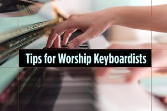 5 Tips for Worship Keyboardists