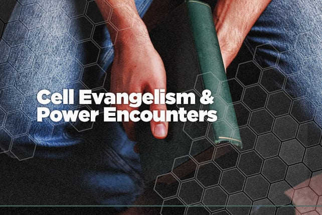 Cell Evangelism and Power Encounters