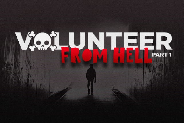 Avoiding the Volunteer from Hell, Pt. 1