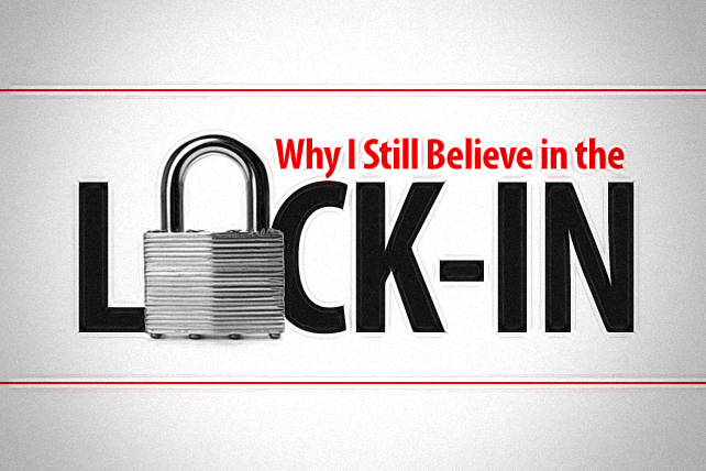 Why I Still Believe in the Lock-In