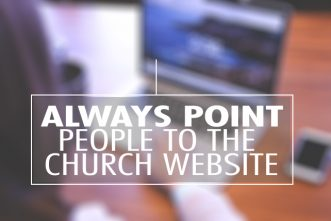 Always Point People to the Church Website