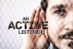 5 Ways to Improve As an Active Listener