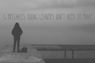 5 Mistakes Young Leaders Don't Need to Make