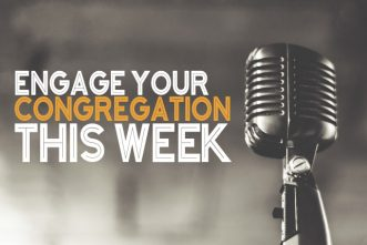 5 Ways to Engage Your Congregation This Week