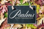 The Psalms on True Praise and Thanksgiving
