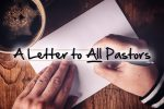 A Letter to All Pastors