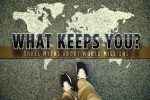 What Keeps You from Going?—Three Myths About World Missions