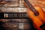 How to EQ for an Acoustic Guitar