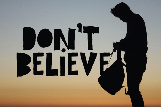 Don't Believe in Yourself