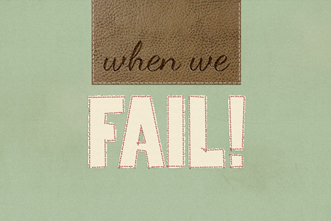 Graphics_Package___When_we_fail_845390725.jpg