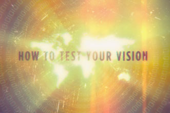 article_images/10.16.TestYourVisionInWorld_276175705.jpg