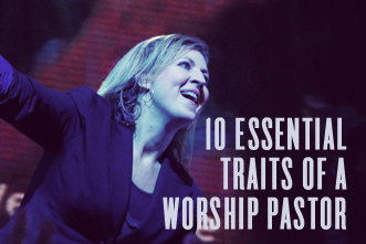 article_images/10_Essential_Traits_of_a_Worship_Pastor_937251777.jpg