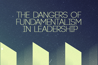 article_images/11_08_Home_The_Dangers_of_Fundamentalism_in_Leadership_332373092.jpg