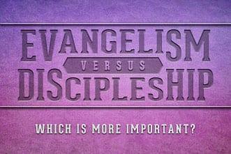 article_images/12.5.EvangelismVsDiscipleship_140790609.jpg
