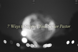 article_images/1_7_Youth_Bayne__7_Ways_to_Support_Your_Senior_Pastor__758576403.jpg