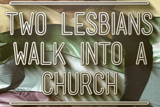 article_images/2.5.LesbiansWalkIntoChurch_195240451.jpg