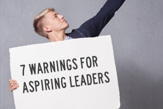 article_images/2_18_Home_7_Warnings_for_Aspiring_Leaders__834121153.jpg