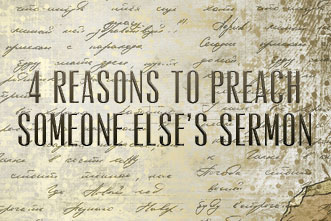 article_images/3.25.ReasonsPreachSomeoneSermons_385246090.jpg