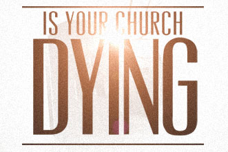 article_images/4.10.IsYourChurchDying_873993172.jpg