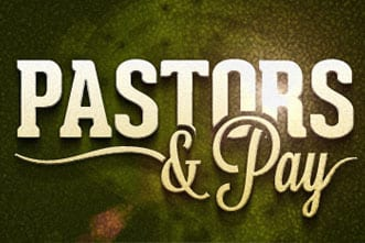 article_images/4.22.PastorsAndPay_509599546.jpg