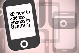 Cell Phones Ringing In Church