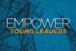 article_images/6.20.EmpowerYoungLeaders_524585006.jpg
