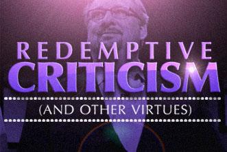 article_images/7.16.RedemptiveCriticism_480028369.jpg